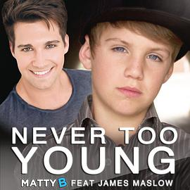 Never Too Young (feat. James Maslow) – Single