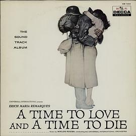 Miklos Rozsa - A Time To Love And A Time To Die