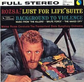 Miklós Rózsa - Miklós Rózsa - Lust for Life - Background to Violence Suite