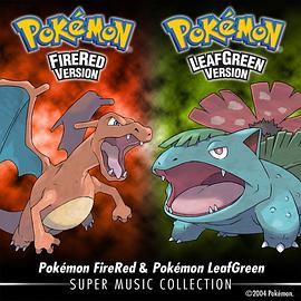 GAME FREAK - Pokémon FireRed & Pokémon LeafGreen: Super Music Collection