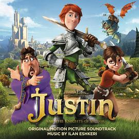 Ilan Eshkeri - Justin and the Knights of Valour (Original Motion Picture Soundtrack)