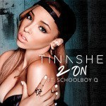 Tinashe - 2 On (feat. ScHoolboy Q)