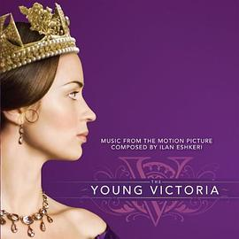 Ilan Eshkeri - The Young Victoria (Music from the Motion Picture)