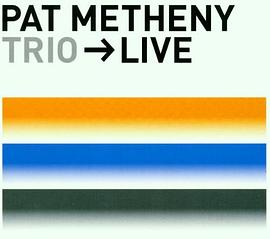 Pat Metheny - Trio Live