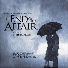 Michael Nyman - The End of the Affair: Original Motion Picture Soundtrack (1999 Film)