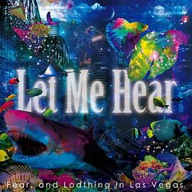 Fear, and Loathing in Las Vegas - 「Let Me Hear」 (初回生産限定)