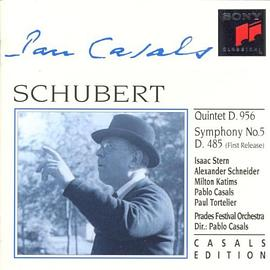 Pablo Casals Conducts and Plays Schubert at Prades (1952-1953)
