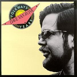 Dave Van Ronk - Dave Van Ronk: The Folkways Years, 1959-1961