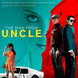 Daniel Pemberton - The Man From U.N.C.L.E. (Original Motion Picture Soundtrack)