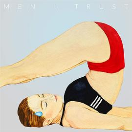 Men I Trust - Headroom