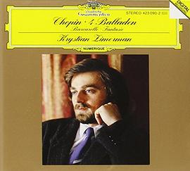 Krystian Zimerman - Chopin: 4 Ballades, Barcarolle in F Sharp Major, Op.60; Fantasy in F Minor, Op. 49