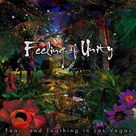Fear,and Loathing in Las Vegas - Feeling of Unity