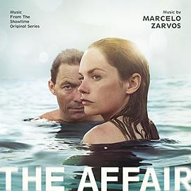 Marcelo Zarvos - The Affair - Music From The Showtime Original Series (Marcel Zarvos)