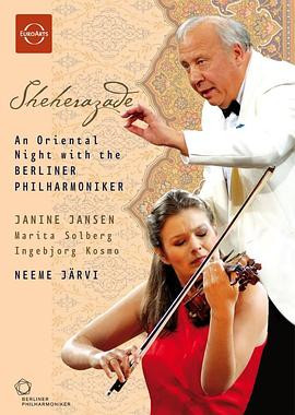 Berliner Philharmoniker... - Sheherazade - An Oriental Night with the Berliner Philharmoniker
