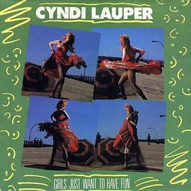 Cyndi Lauper - Girls Just Want to Have Fun [Vinyl]