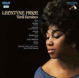 Leontyne Price - Verdi Heroines: 15 Great Arias and Scenes from 8 Operas