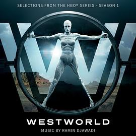 Westworld: Season 1 (Selections from the HBO® Series)