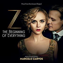 Marcelo Zarvos - Z: The Beginning Of Everything