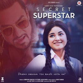 Amit Trivedi - Secret Superstar (Original Motion Picture Soundtrack)