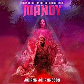 Jóhann Jóhannsson - Mandy (Original Motion Picture Soundtrack)