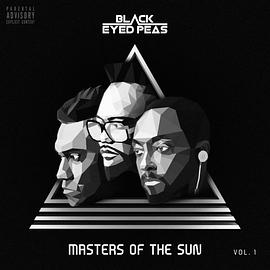 The Black Eyed Peas - Masters of the Sun Vol.1