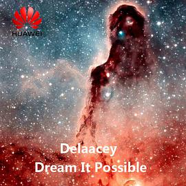 Delacey - Dream It Possible