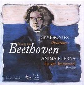 Anima Eterna... - Beethoven: Symphonies; Ouvertures [Box Set]