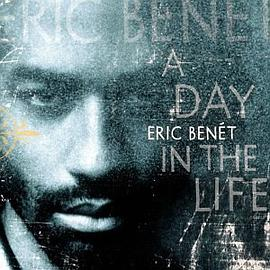 Eric Benet - A Day in the Life