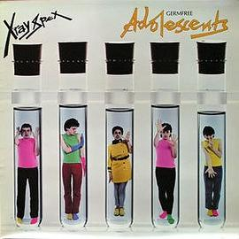 X-Ray Spex - Germ Free Adolescents
