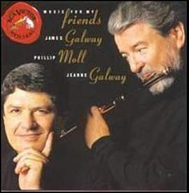 James Galway - Music For My Friends / James Galway, Phillip Moll