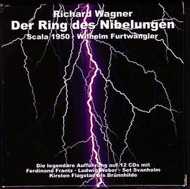 Der Ring Des Nibelungen (Furtwangler--1950 La Scala; 2004 Remastering on Gebhardt)