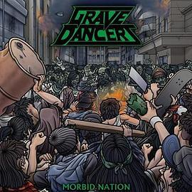 Grave Dancers - Morbid Nation