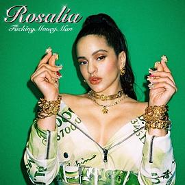 Rosalía - Fucking Money Man