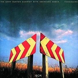 The Gary Burton Quartet... - Passengers