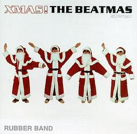Rubber Band - Xmas! The Beatmas