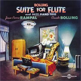 Claude Bolling... - Bolling: Suite for Flute & Jazz Piano Trio