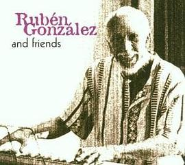 Ruben Gonzalez And Friends