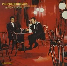 Propellerheads - History Repeating
