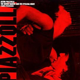 Astor Piazzolla - Rough Dancer And The Cyclical Night (Tango Apasionado)