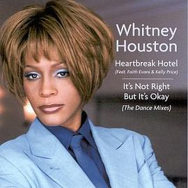 Whitney Houston - Heartbreak Hotel/It's Not Right But It's Okay [Maxi Single]