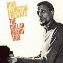 Dollar Brand - Duke Ellington Presents the Dollar Brand Trio