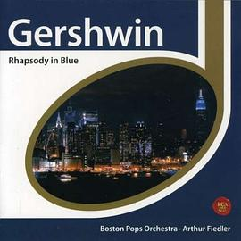 Boston Pops Orchestra... - Gershwin: Rhapsody In Blue