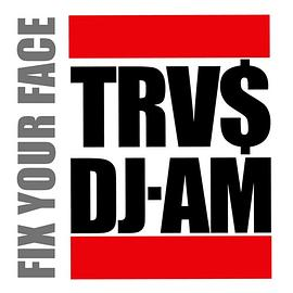 Travis barker&DJAM - FIX YOUR FACE
