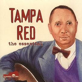Tampa Red - The Essential