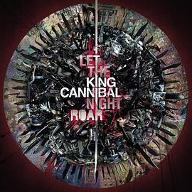 King Cannibal - Let the Night Roar