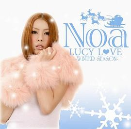 Noa... - LUCY LOVE-WINTER SEASON-