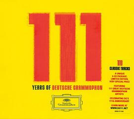 111 Years of Deutsche Grammophon: 111 Classic Tracks