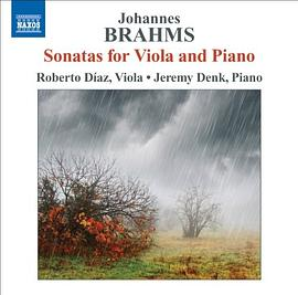 Brahms... - BRAHMS, J.: Viola Sonatas Nos. 1 and 2 / Violin Sonata No. 1 (arr. for viola) (Diaz, Denk)
