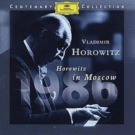 DG-Centenary Collection - 1986 (Vladimir Horowitz in Moskau)