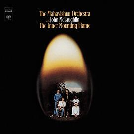 John McLaughlin... - The Inner Mounting Flame